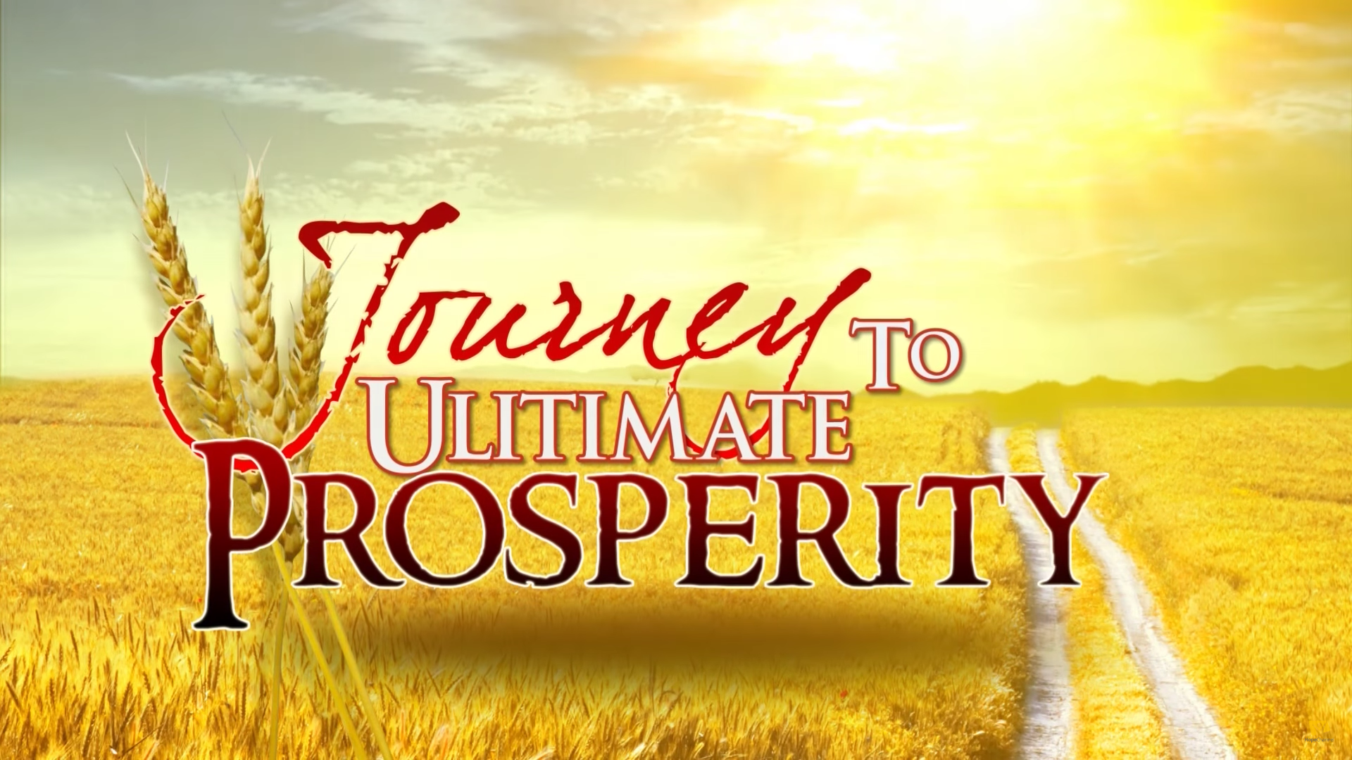 Journey To Ultimate Prosperity