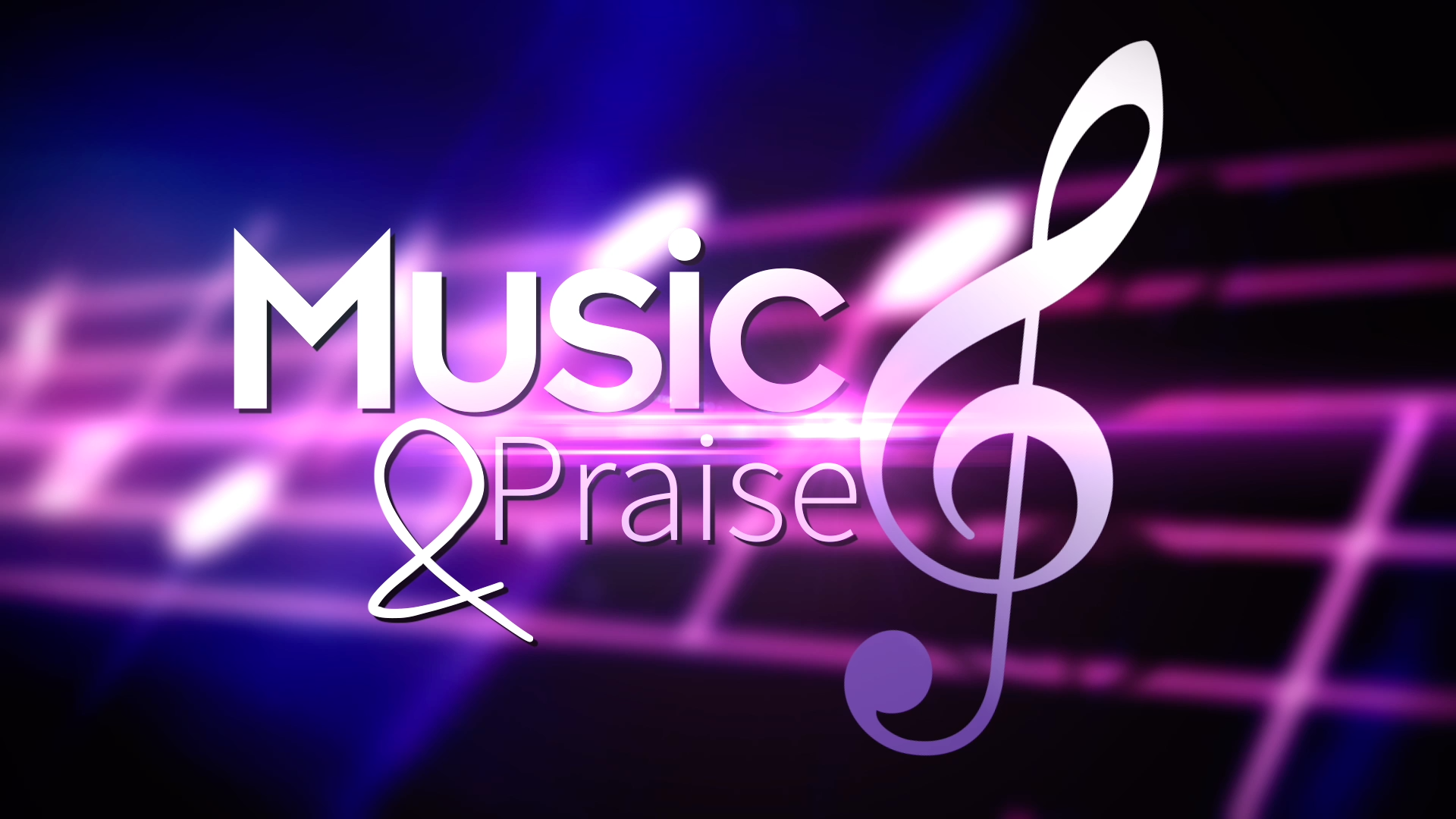 Music and Praise